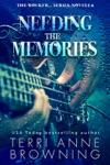 Needing The Memories