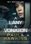 A Lny A Vonaton - Filmes Bortval