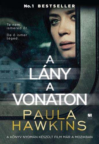 Paula Hawkins - A lány a vonaton - filmes borítóval