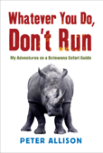 Whatever You do Don't Run