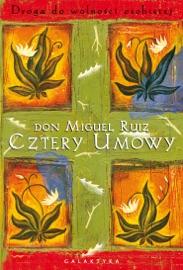 Cztery umowy - Don Miguel Ruiz by  Don Miguel Ruiz PDF Download