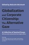 Globalization And Corporate Citizenship The Alternative Gaze