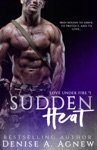 Sudden Heat Love Under Fire Book 1