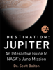 Dr. Scott Bolton - Destination: Jupiter ilustraciГіn