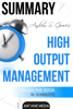 Andrew S. Grove's High Output Management  Summary - Ant Hive Media