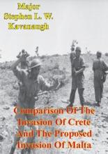 Comparison Of The Invasion Of Crete And The Proposed Invasion Of Malta
