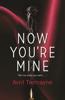 Avril Tremayne - Now You're Mine artwork