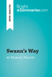 SWANNS WAY BY MARCEL PROUST (BOOK ANALYSIS)