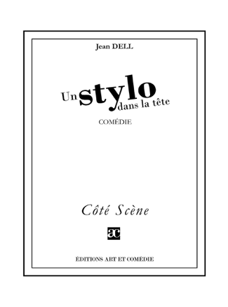 Un stylo dans la tête - Jean Dell