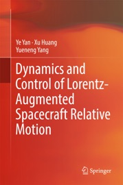 Dynamics And Control Of Lorentz Augmented Spacecraft Relative Motion