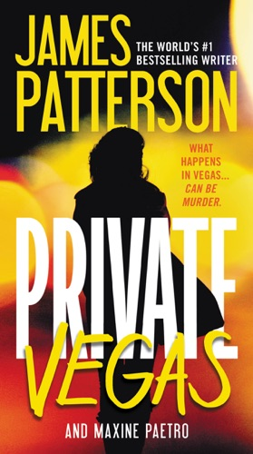 James Patterson & Maxine Paetro - Private Vegas