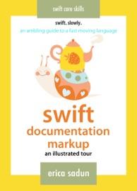 Swift Documentation Markup - Erica Sadun