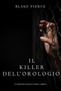 Il killer dell'orologio (Un Mistero di Riley Paige — Libro 4) Copertina del libro