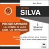 Metodo Silva Programmare La Mente In Alfa Con Le Immagini