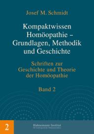 Kompaktwissen Homöopathie - Grundlagen, Methodik und Geschichte