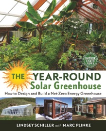 The Year Round Solar Greenhouse