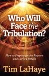 Who Will Face The Tribulation