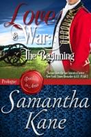 Love and War: The Beginning