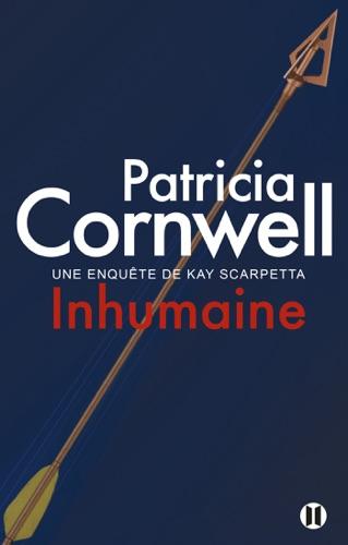 Patricia Cornwell - Inhumaine