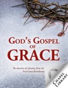 Gods Gospel Of Grace
