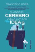 Cuando el cerebro juega con las ideas