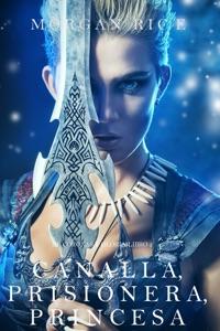 Canalla, Prisionera, Princesa (De Coronas y Gloria – Libro 2) Book Cover