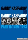 Garry Kasparov On Garry Kasparov Part 2