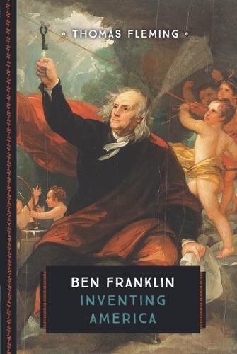 Thomas Fleming - Ben Franklin