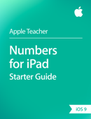 Numbers for iPad Starter Guide iOS 9