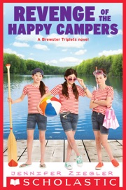REVENGE OF THE HAPPY CAMPERS (THE BREWSTER TRIPLETS)