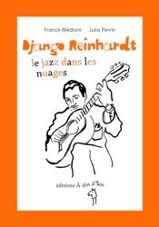 Django Reinhardt, le jazz dans les nuages