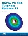 CATIA V5 FEA Tutorials Release 21