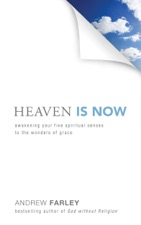 Heaven Is Now by Andrew Farley on Apple Books