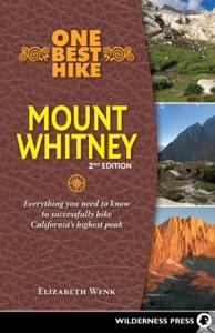 One Best Hike: Mount Whitney