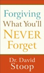 Forgiving What Youll Never Forget