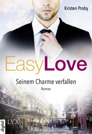 Easy Love - Seinem Charme verfallen PDF Download