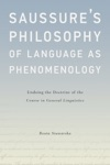 Saussures Philosophy Of Language As Phenomenology