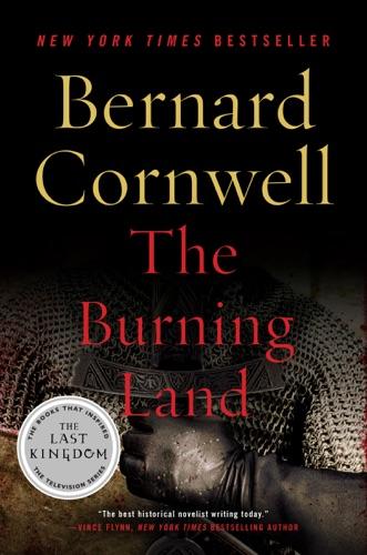 Bernard Cornwell - The Burning Land