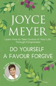 Do Yourself a Favour ... Forgive Book Cover