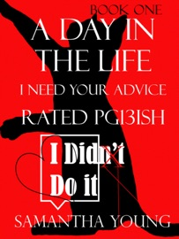A Day in the Life, I Need Your Advice, Rated Pg13ish PDF Download