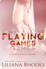 Playing Games - Liliana Rhodes