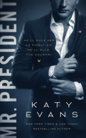 Mr. President - Katy Evans book summary