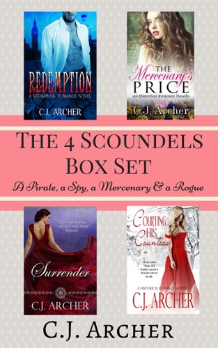 C.J. Archer - The 4 Scoundrels Box Set