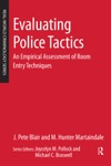 Evaluating Police Tactics