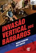 Invasão Vertical dos Bárbaros Book Cover
