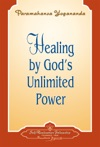 Healing By Gods Unlimited Power