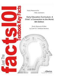 Study Guide For Early Education Curriculum A Child S Connection To The World