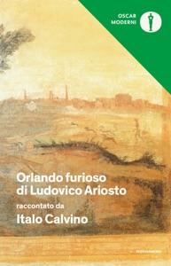 Orlando furioso di Ludovico Ariosto raccontato da Italo Calvino Book Cover