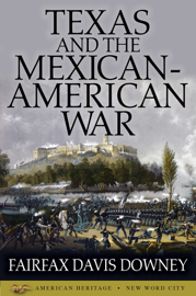 Texas and the Mexican-American War PDF Download