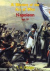 Napoleon A History Of The Art Of War